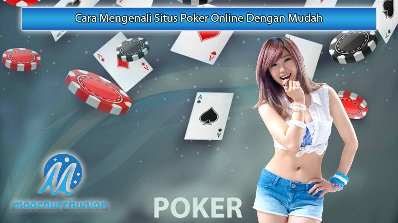 Cara-Mengenali-Situs-Poker-Online-Dengan-Mudah